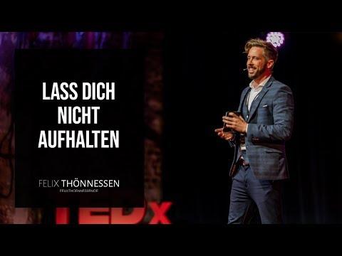 Lass dich nicht aufhalten! | felixthoennessen.de
