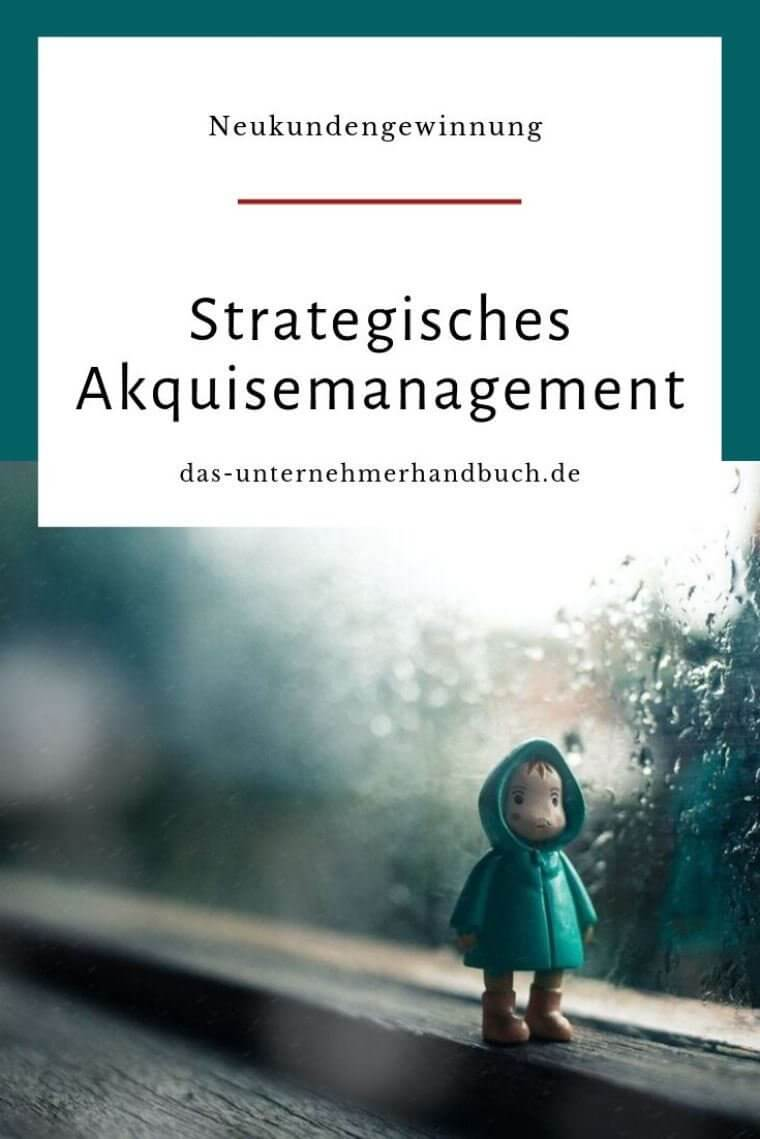Strategisches Akquisemanagement