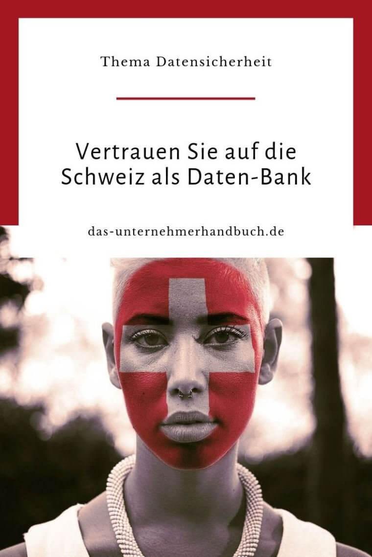 Schweiz als Daten-Bank