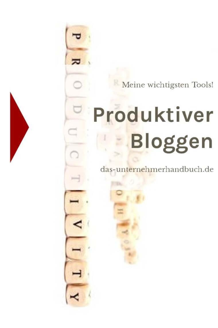 produktiver Bloggen