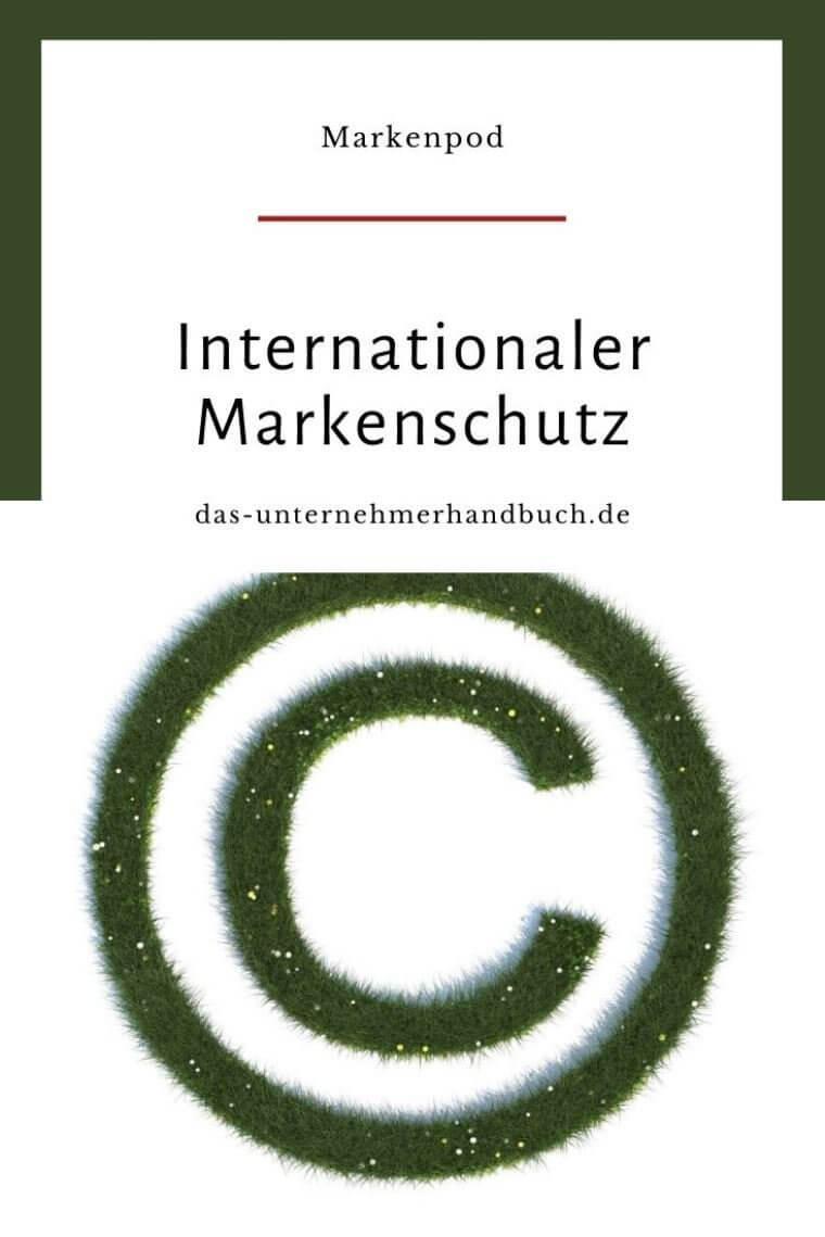 Internationaler Markenschutz