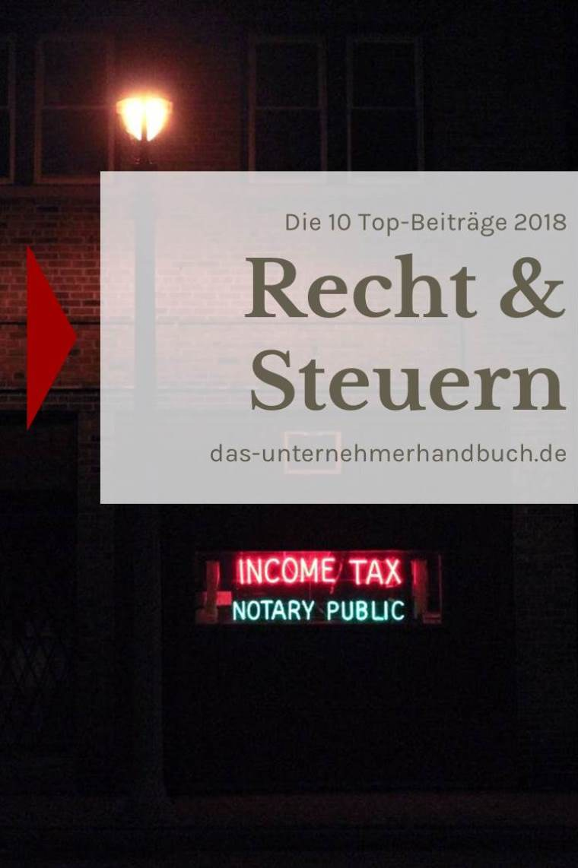 Recht & Steuern: die 10 Top-Beiträge 2018