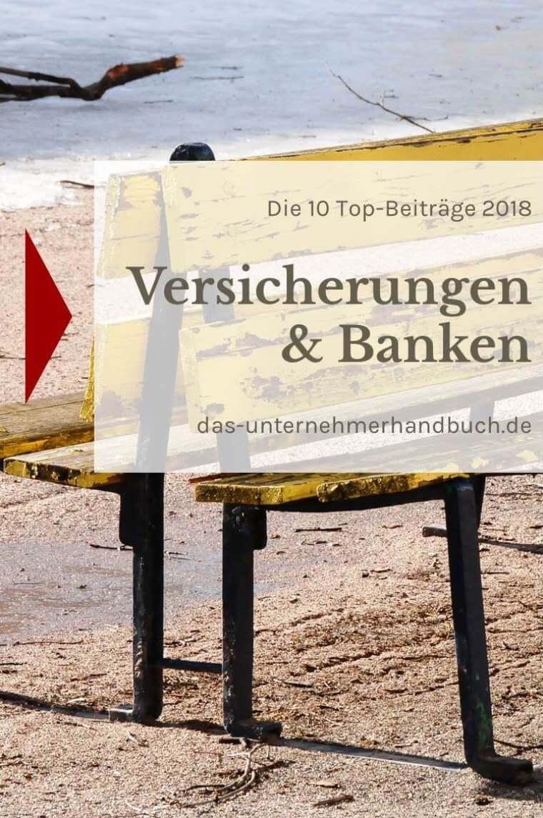 Versicherungen & Banken: die 10 Top-Beiträge 2018