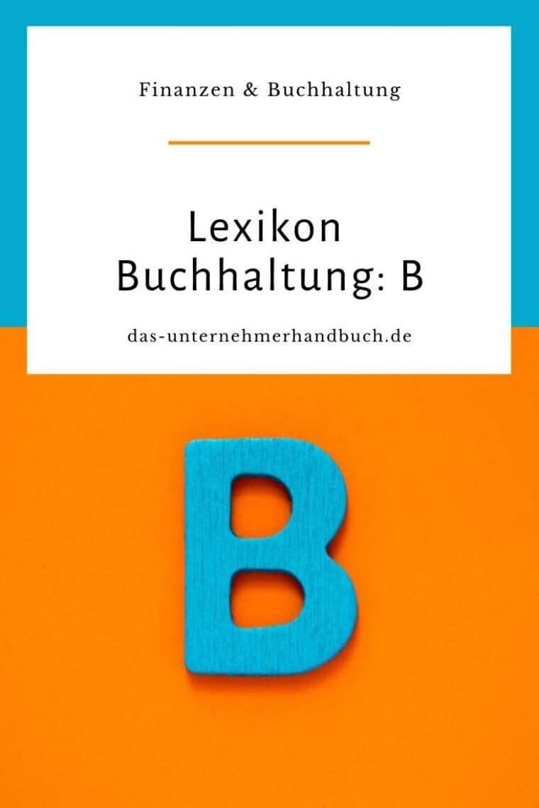 Lexikon Buchhaltung: B