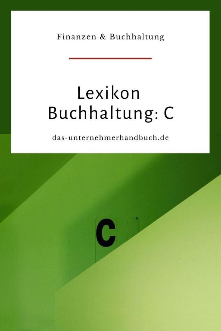 Lexikon Buchhaltung: C