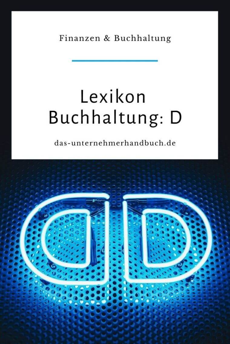 Lexikon Buchhaltung: D