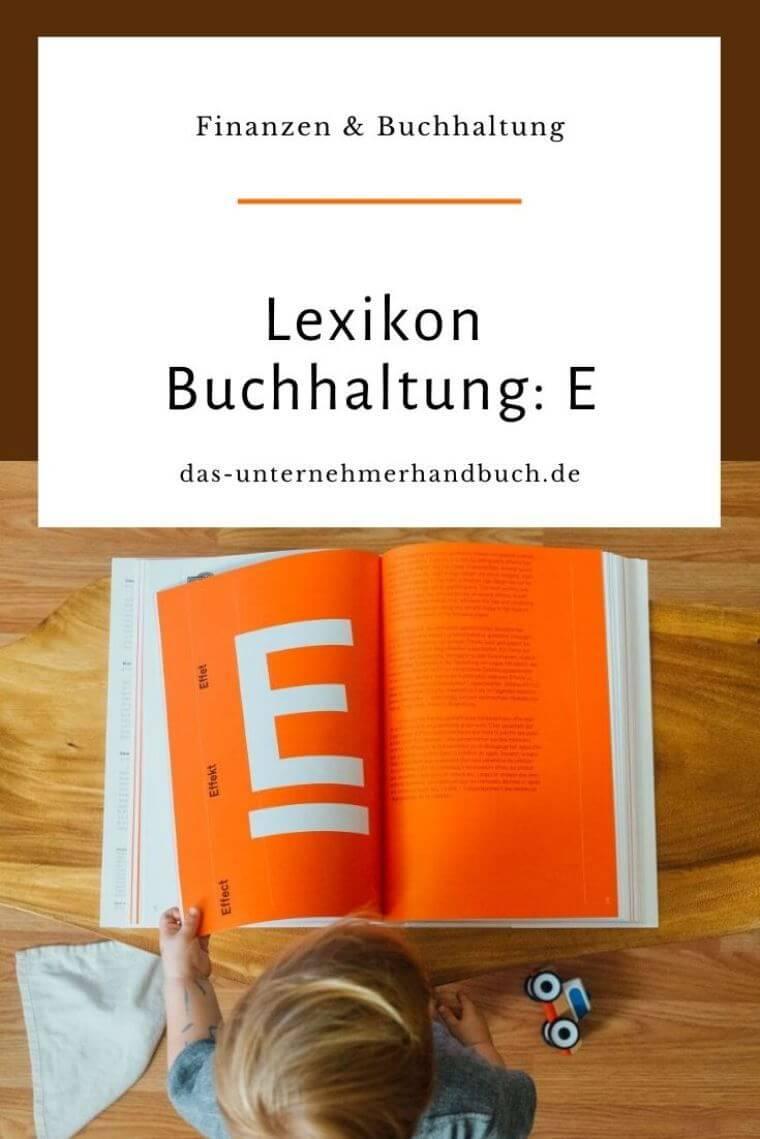 Lexikon Buchhaltung: E