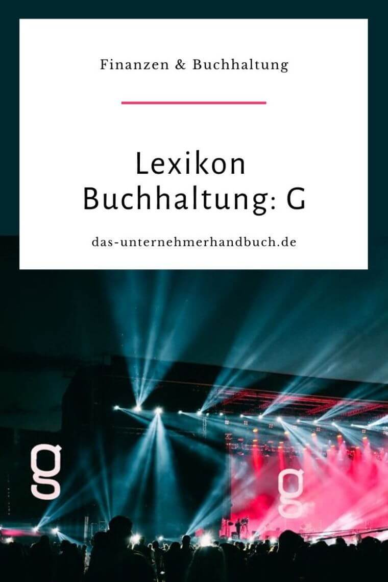 Lexikon Buchhaltung: G