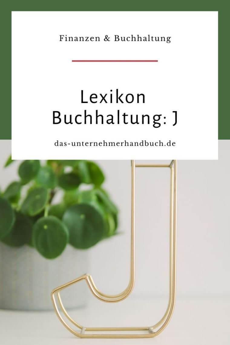 Lexikon Buchhaltung: J
