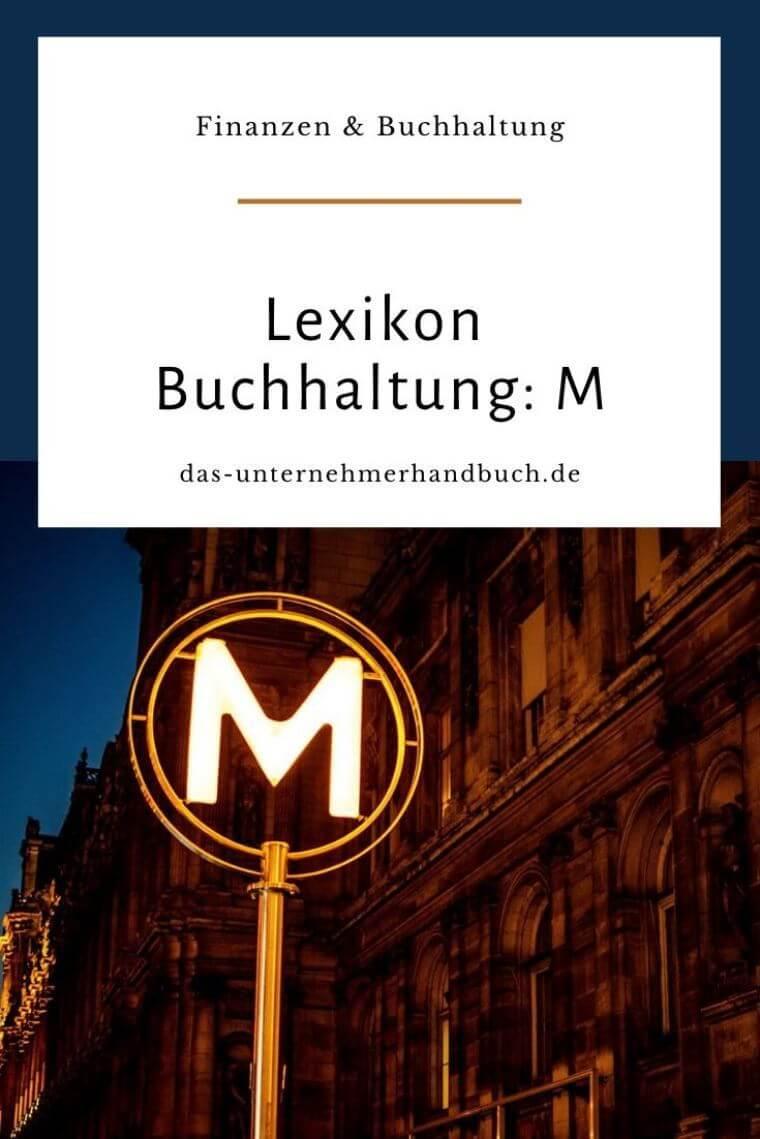 Lexikon Buchhaltung: M
