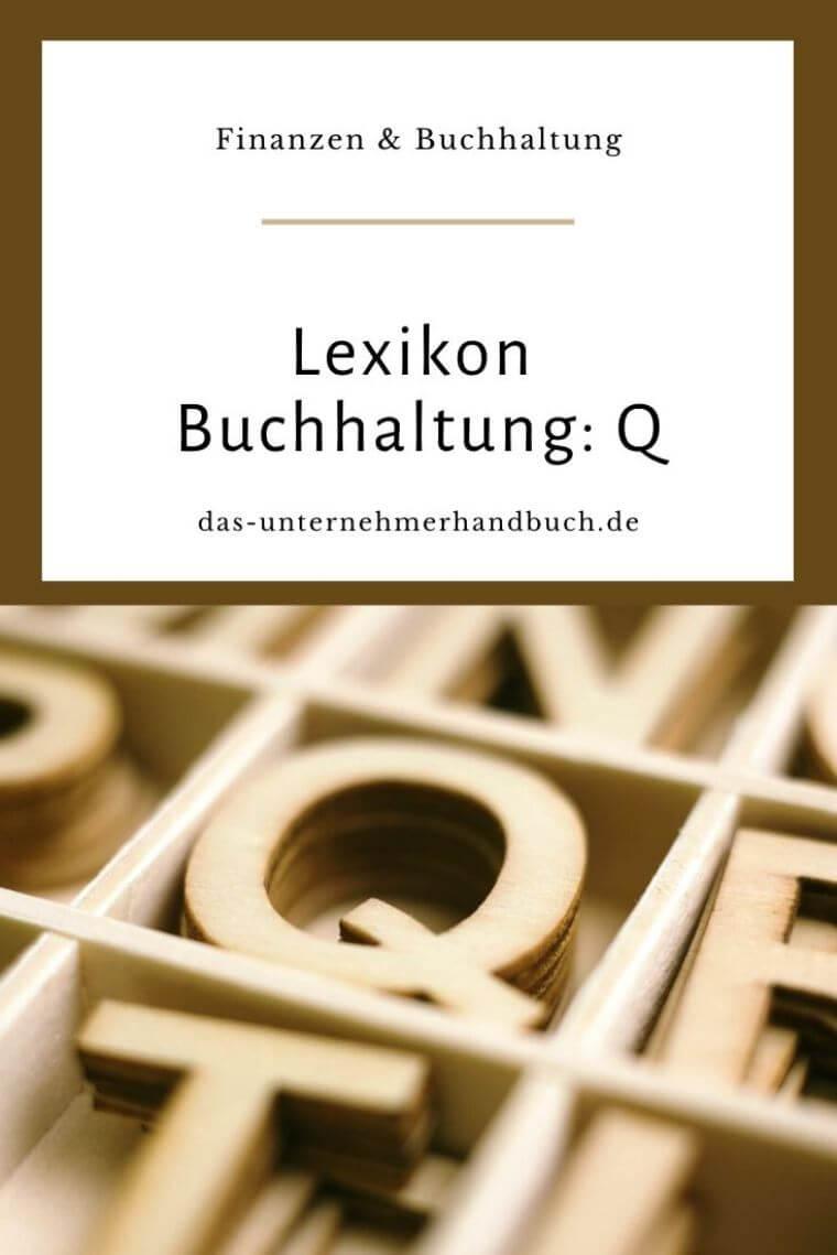 Lexikon Buchhaltung: Q