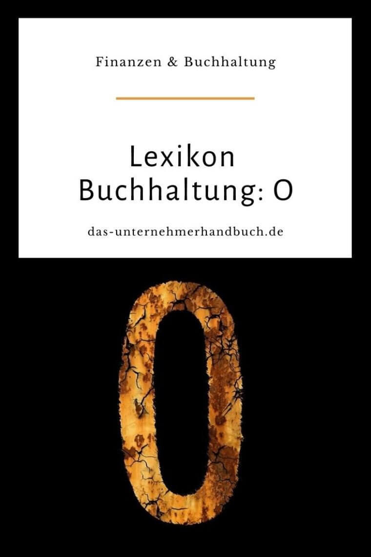 Lexikon Buchhaltung: O
