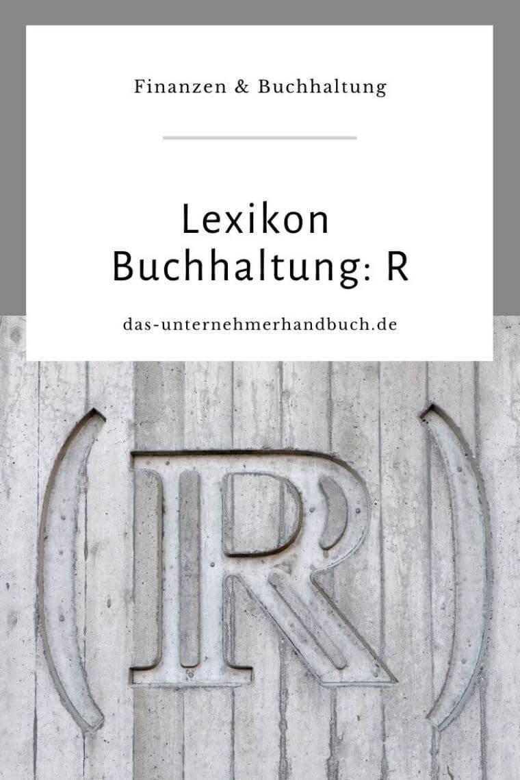 Lexikon Buchhaltung: R