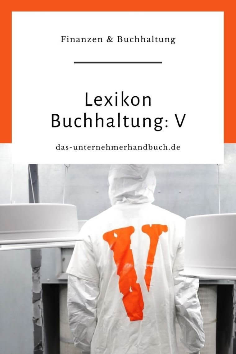 Lexikon Buchhaltung: V