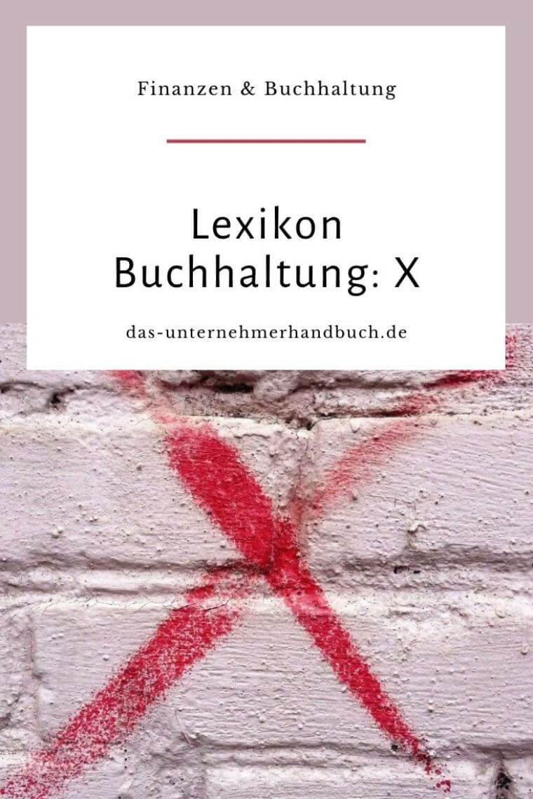 Lexikon Buchhaltung: X
