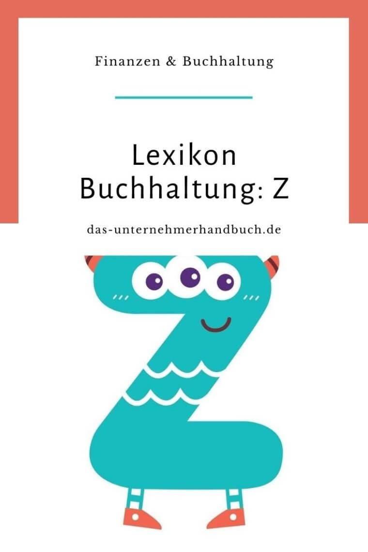 Lexikon Buchhaltung: Z