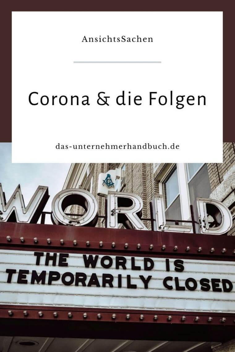 Corona & die Folgen